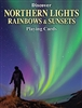 Playing Cards with 52 different images of Northern Lights Rainbows and Sunsets