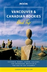 Vancouver & Canadian Rockies Road Trip travel guide book. HIT THE ROAD! Visit Vancouver, Victoria & Vancouver Island, Banff & Jasper National Parks, Whistler & the Sea-to-Sky Highway, and the Okanagan Valley. See the top destinations in Western Canada wit