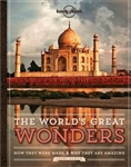 The Worlds Great Wonders - Lonely Planet book. Ever wondered why the Tower of Pisa leans? Or how high a Redwood Tree grows? And where to meet the Terracotta Warriors? If you have ever asked how did they do that? this book will unlock the secrets of 50 of