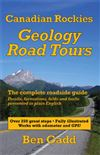 Canadian Rockies - Geology Road Tours Guide Book. Over 500 illustrations, including many annotated photos with the various rock units, folds and faults marked. GPS waypoints too! Endorsed by professionals and suitable for field courses. Ben Gadd has been