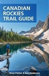 The Canadian Rockies Trail Guide Book covers more than 3,400 kilometres of trails in Banff, Jasper, Yoho, Kootenay and Waterton Lakes National Parks, plus the provincial parks of Mt. Assinboine, Mt. Robson, Akamina-Kishinena, Peter Lougheed, and Elk Lakes