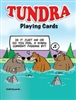 Tundra Comic Strip - Playing Cards. Ready for a few laughs? These playing cards have 52 different images of Tundra comic strips.