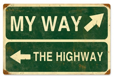 My Way The Highway Vintage Metal Sign