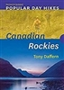 Popular Day Hikes Two Canadian Rockies. Covers 37 popular , accessible trails in one of the worlds most stunningly beautiful natural environments. Covering easy short-day walks, more strenuous full-day hikes and the occasional scramble. By Gillean Daffern