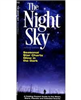 Glow in the dark Star Charts pocket guide. The Night Sky is the perfect, folding glow in the dark pocket reference to the night sky in the Northern Hemisphere. This guide highlights prominent constellations and stars that are visible with the naked eye fr