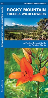 Rocky Mountain Trees & Wildflowers Pocket Guide. Rocky Mountain Trees and Wildflowers is the perfect pocket-sized, folding guide to familiar trees, shrubs and wildflowers. This beautifully illustrated guide highlights over 140 familiar species and include
