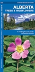 Identify Trees & Wildflowers in Alberta - Reference Guide. Alberta Trees & Wildflowers is the perfect pocket-sized, folding guide to familiar trees, shrubs and wildflowers. This beautifully illustrated guide highlights over 140 familiar species and includ