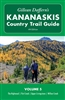 Kananaskis Country Trail Guide - Volume 5 Hiking Book. Includes Flat Creek, Highwood, Cataract, Willow Creek and Livingstone. With over 100,000 copies of the previous editions sold, Gillean Dafferns bestselling hiking guides to Kananaskis Country have bee