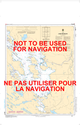 6021 - Lake Muskoka - Canadian Hydrographic Service (CHS)'s exceptional nautical charts and navigational products help ensure the safe navigation of Canada's waterways. These charts are the 'road maps' that guide mariners safely from port to port. With in