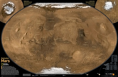 Destination MARS Wall Map - National Geographic. See Mars as it really looks, from the heights of Olympus Mons (nearly 70,000 feet above the surface), to ancient canyons, to Hellas Planitia, the lowest point on Mars, where a meteorite punched a hole in th