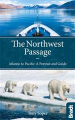 The Northwest Passage Bradt Travel Guide