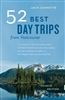 52 Best Day Trips from Vancouver. The best views, biking, beaches, and outings for kids. From Delta to Whistler, West Vancouver to Harrison Hot Springs, detailed directions help you find your way and enjoy the sights en route. This revised edition include