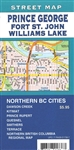 Prince George, Fort St. John, Willliams Lake British Columbia, This street map includes Northern BC cities; Dawson Creek, Kitmat, Prince Rupert, Quesnel, Smithers, Terrace, Northern British Columbia Regional Map
