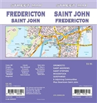 Saint John, Fredericton Street Map Includes Calais, Douglas, Fredericton, Gagetown, Grand Bay-Westfield, Kingsclear, Lincoln, New Maryland, Oromocto, Quispamsis, Rothesay, Saint Andrews, Saint John, St. Mary's, Saint Stephen, Woodstock, Downtown Saint Joh