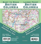 British Columbia Road Map It covers BC North, BC South, Haida Gwaii, Kamloops, Kelowna, Nanaimo, Penticton, Prince George, Summerland, Vancouver, Vernon, Victoria, Whitehorse, Yukon. The map includes BC distance chart, major walking trails, parks, campgro