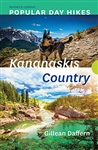 Popular Day Hikes in Kananaskis Country Guide Book. Popular Day Hikes is a series of books for visitors and locals looking to hike scenic trails from well established staging areas. They include detailed maps and color photographs. Kananaskis Country by G