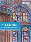 Istanbul and the Turkish Coast Moon Travel Guide