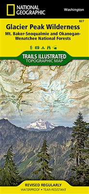 827 Glacier Peak Wilderness Mt Baker Snoqualmie and Okanogan Wenatchee National Forests National Geographic Trails Illustrated