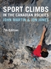 Sport Climbs in the Canadian Rockies. Sport Climbs continues to be the most relevant climbing guide to the Canadian Rockies on the market. Featuring over 2,000 routes located throughout the Bow Valley, including climbs at Banff, Canmore, Lake Louise, Kana