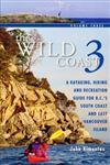 East Vancouver Island & BC Southern Coast Guide Book. The Wild Coast is a kayaking, hiking and recreation guide for British Columbia's south coast and east Vancouver Island. There are detailed maps that show major points of interest, from camping spots to