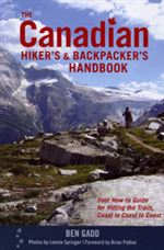 Canadian Hiker & Backpackers handbook. In this compact guide, Gadd shares his knowledge on how to plan a trip, what to bring and how to stay safe. Includes: How to choose the best equipment, such as backpacks, tents and sleeping bags. Optimal walking tech