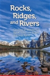 Rocks, Ridges, and Rivers Geological Wonders of Banff, Yoho & Jasper National Parks. Award-winning geologist and best selling author Dale Leckie guides you through Canadas most amazing UNESCO World Heritage Site, the Canadian Rocky Mountain Parks. In Roc