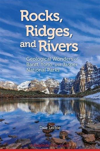 Banff Yoho & Jasper - Rocks, Ridges & Rivers book