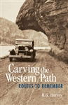 Carving the Western Path: Routes to Remember. The sparsely populated southern Interior of British Columbia was rich in resources and ripe for settlement in the late 1800s. The agricultural lands of the Okanagan and Nicola valleys, and the precious metals