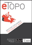 British Columbia  Etopo Digital Maps. Includes every 1:50,000 and 1:250,000 scale Canadian topographic map for British Columbia. If you are planning on hiking, camping, fishing, cycling or just plain travelling through this area we highly recommend this p