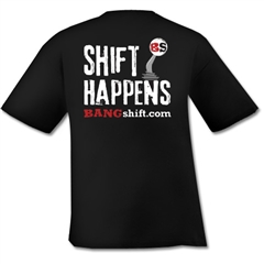Shift Happens Design - Black T-Shirt