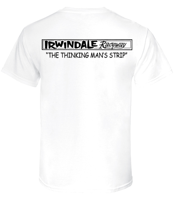 Irwindale - Thinking Man's Tee
