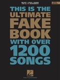 The Ultimate Fake Book With Over 1200 Songs