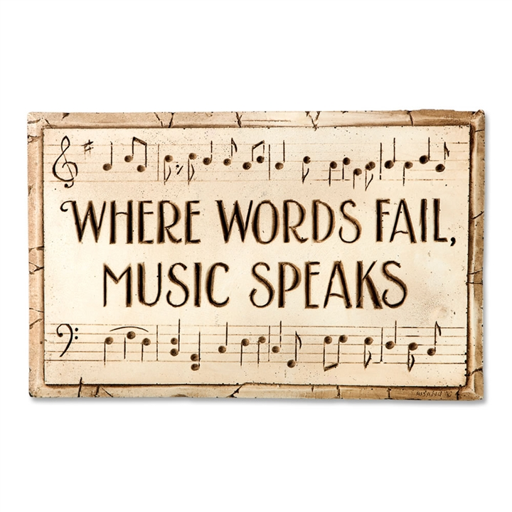 Where Words Fail Music Speaks Plaque At The Music Stand