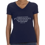 'Consort Not With a Female Musician' Ladies T-Shirt