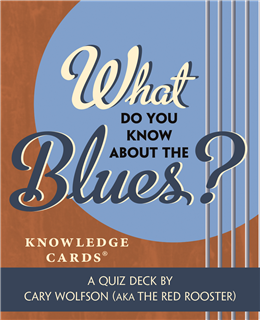 What Do You Know About the Blues Quiz Cards