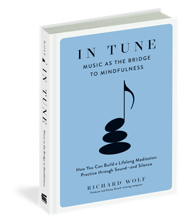 In Tune Music as the Bridge to Mindfulness Book