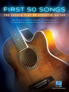 50 Popular Songs You Should Know How to Play (Acoustic Guitar)
