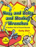 Nuts and Bolts and Monkey Wrenches Book and CD
