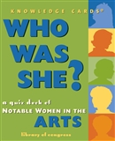 Who Was She? (Arts Edition) Quiz Cards
