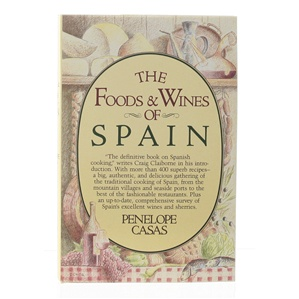 The Food & Wine of Spain by Penelope Casas