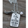 Life is Better at the Lake Pendant