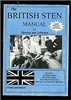 The British Sten Manual for Shooters and Collectors