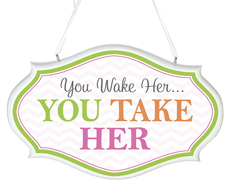 Baby Room Decor Sign You Wake Her Pink
