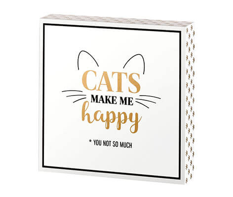 Cat Lover Gift Sign with Funny Saying