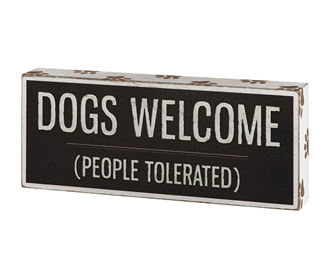 Dog Lover Gift Sign with Funny Saying