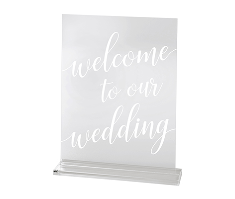 Clear Acrylic Welcome to Our Wedding Sign