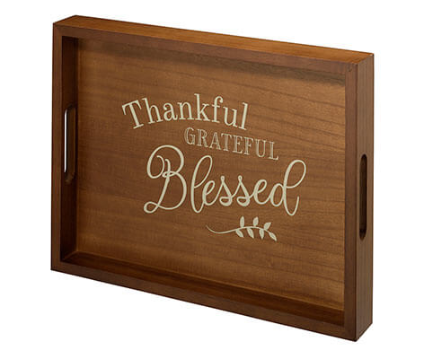 """Thankful, Grateful, Blessed"" Verse Tray"