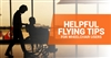 Helpful Flying Tips for Wheelchair Users