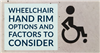 Wheelchair Hand Rim Options and Factors to Consider