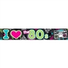 I Heart the 80s Party Banner